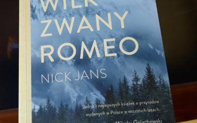 """Nick Jans – """"Wilk zwany Romeo"""""""